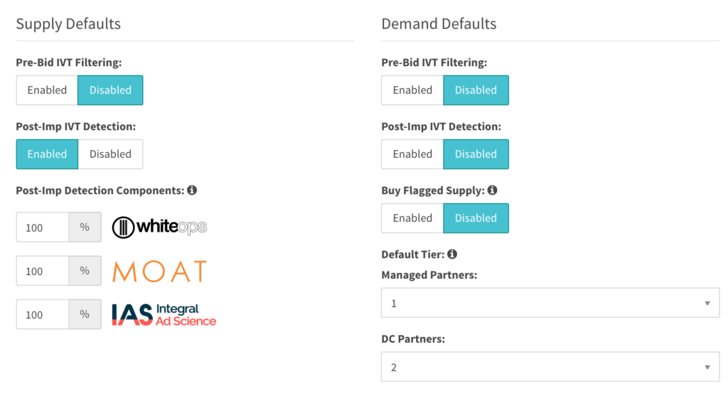 Supply Defaults: Pre-Bid IVT Filtering Disabled, Post-Imp IVT Detection Enabled. Demand Defaults: Pre-bid IVT Filtering Disabled, Post-Imp IVT Detection Disabled, Buy Flagged Supply Disabled, Default Tier - managed partners: 1, DC Partners 2