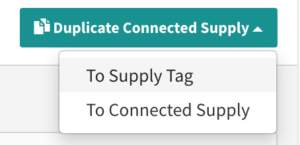 Duplicate Connected supply to Supply Tag