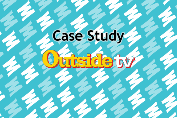 Outside TV Case Study