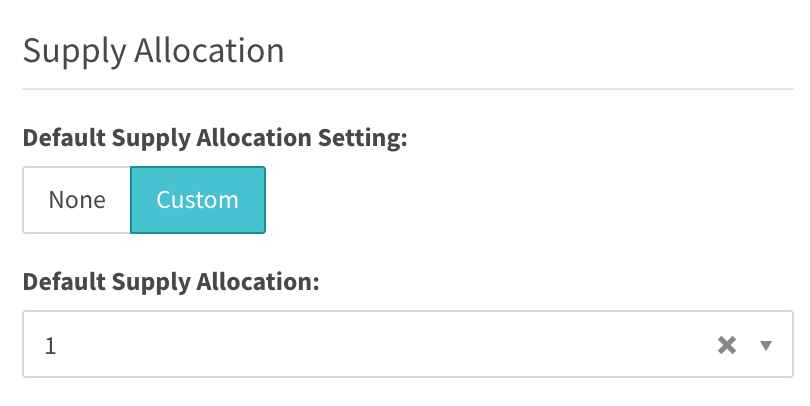 supply allocation settings of custom allow user to choose a number from the dropdown